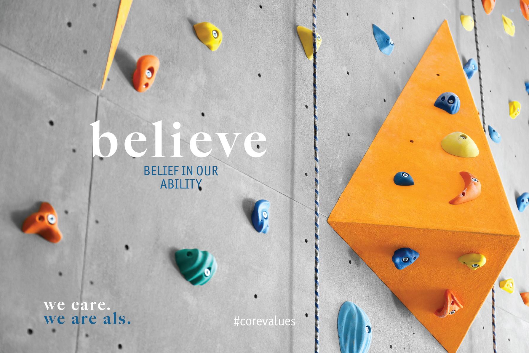 ALS core values Believe
